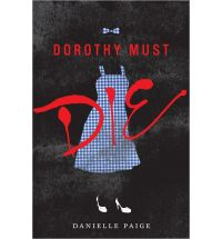 Dorothy Must Die Book Review (SPOILER-FREE)
