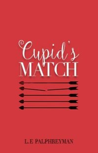 Cupid's Match L.E. Palphreyman