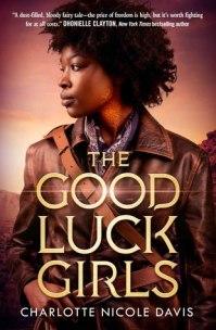 The Good Luck Girls Charlotte Nicole Davis